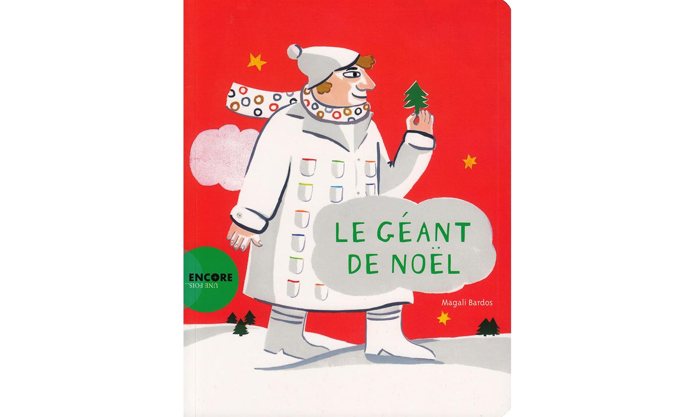 Le Géant de Noël / © Magali Bardos