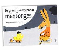 Le grand championnat de mensonges © Magali Bardos Gwendoline Raisson Pastel L'école des loisirs animaux de la ferme humour illustration gouache concours