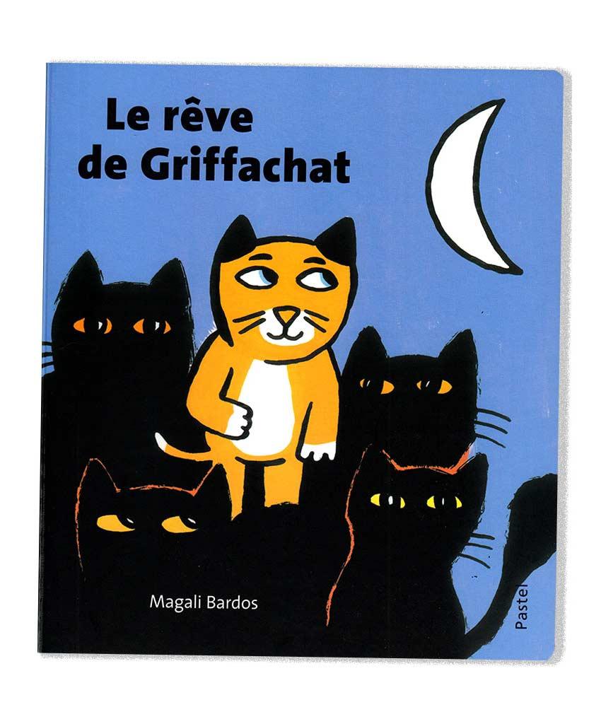 Le rêve de griffachat Magali Bardos Pastel L'école des loisirs hardcover album 0-3 years old cat night figure profile silhouette transformation moon mouse castle