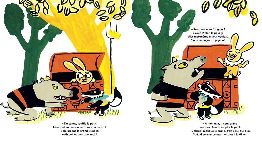 Victor et les brigands © illustration Magali Bardos autrice Juliette Vallery album jeunesse livre pour enfants l'étagère du bas humour bandits animaux sanglier blaireau lapin roi château prince trésor