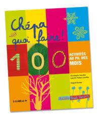 Chépa quoi faire Magali Bardos C. Lécullée & I. Peltier-Lécullée Actes sud junior 2007 agenda 100 activités au fil des mois jeux pour enfants