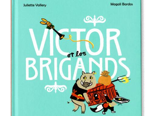 Victor & les brigands