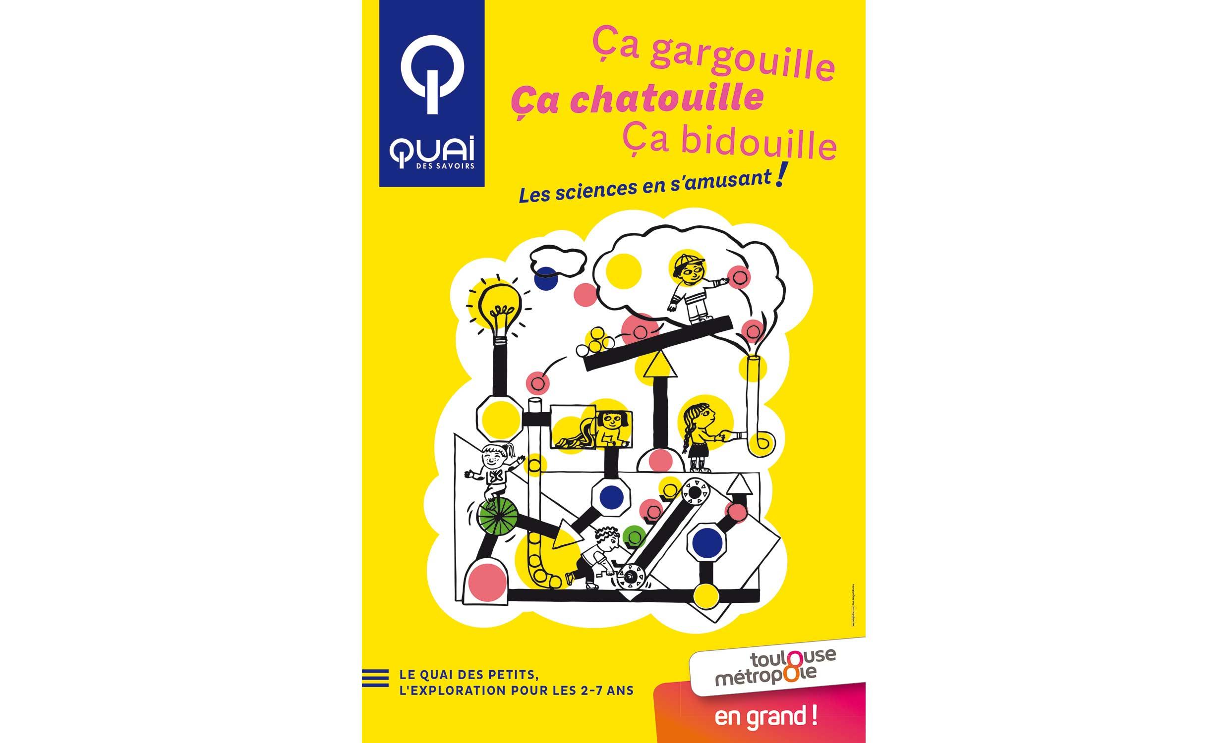 Affiche Quai des petits quai des savoirs toulouse © Magali Bardos science musée